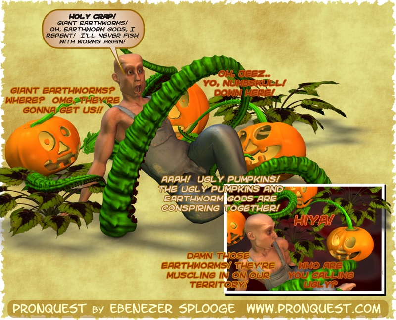 The tentacle pumpkins are getting wormy.